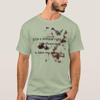 T-shirt Si je suis un zombi tirez-moi