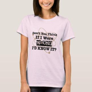 T-shirt Si j'étais mal que je le saurais - câlinez le