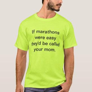 T-shirt Si les marathons étaient faciles ils