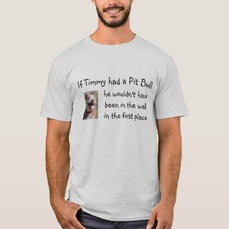 T-shirt Si Timmy avait un pitbull…