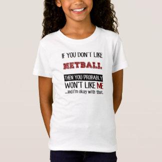 T-Shirt Si vous n'aimez pas le cool de net-ball