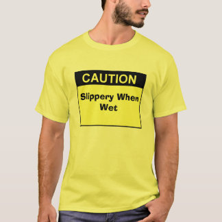 T-shirt sign_caution_blk_lg, glissant si humide