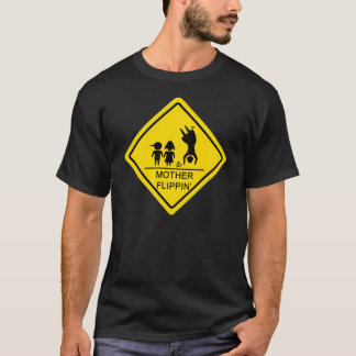 T-shirt Signal de ralentissement de Flippin de mère