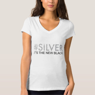 T-shirt #Silver c'est le nouveau noir