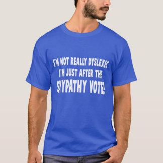 T-shirt Slogan dyslexique hilare