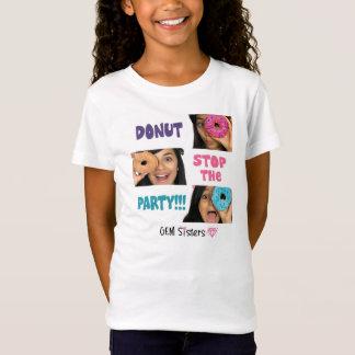 T-Shirt Soeurs de GEMME - l'arrêt de BEIGNET la partie