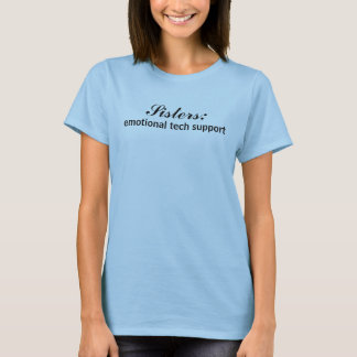 T-shirt Soeurs : , support technique émotif