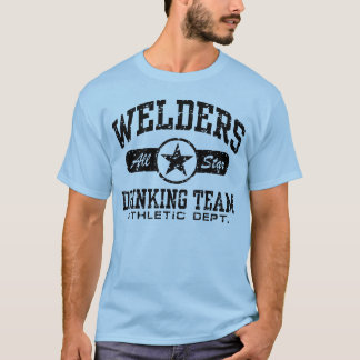 T-shirt Soudeurs buvant l'équipe