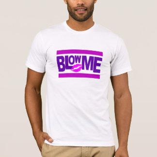 T-shirt Soufflez-moi chemise - choisissez le style et la