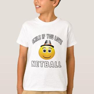 T-shirt Sourire si vous aimez le Netball.