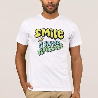 T-shirt Sourire si vous êtes déprimés