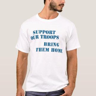 T-shirt Soutenez nos troupes les amènent à la maison