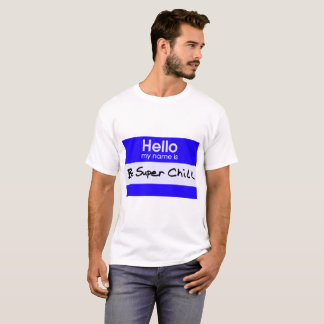 T-shirt Soyez froid superbe
