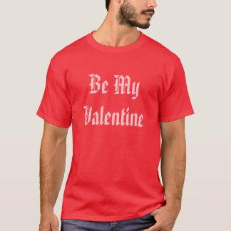 T-shirt Soyez mon Valentine. Saint-Valentin. Rouge et rose