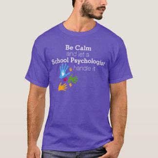 T-shirt Soyez tee - shirt calme de psychologue d'école