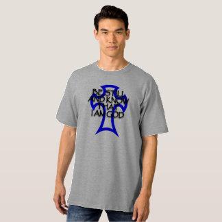 T-shirt soyez toujours et sachez que je suis Dieu, grand