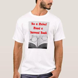 T-shirt Soyez un rebelle lisent un livre interdit
