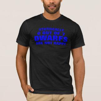 T-shirt statistiquement 6 sur 7 nains ne sont pas heureux