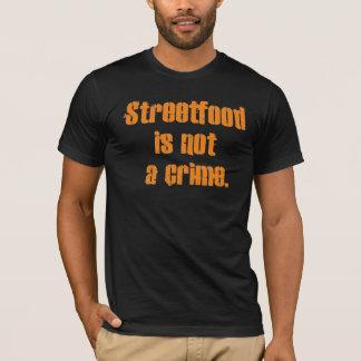 T-shirt Streetfood n'est pas un crime