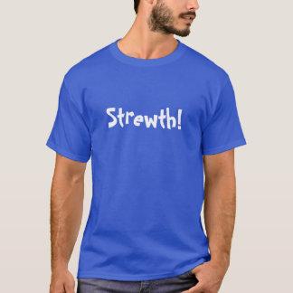 T-shirt Strewth !