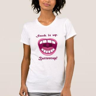 T-shirt Sucez-le, renoncule !