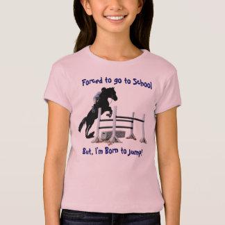 T-shirt Suis forcé d'aller à l'école, mais à moi né pour