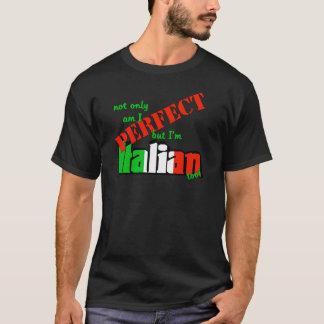 T-shirt Suis non seulement je me perfectionne mais je suis