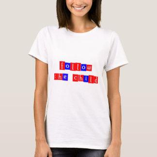 T-shirt Suivez l'enfant