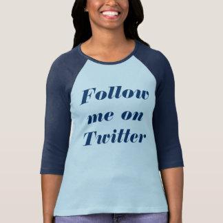 T-shirt Suivez-moi sur le gazouillement
