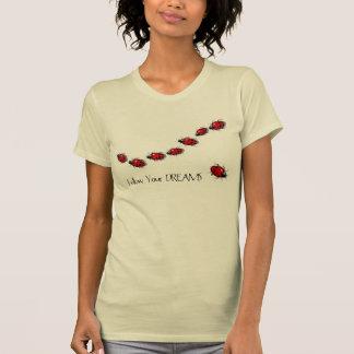 T-shirt Suivez vos rêves : Coccinelles : Art original