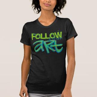 T-shirt Suivez votre chemise d'art
