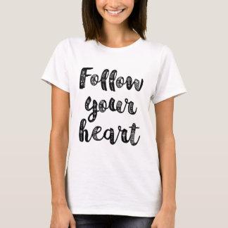 T-shirt Suivez votre coeur