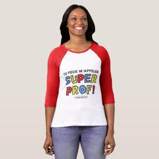 T-shirt Super prof