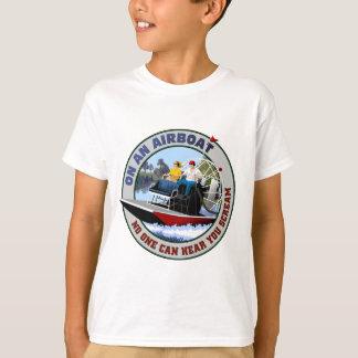 T-shirt Sur un Airboat personne peut vous entendre crier