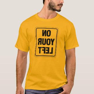 T-shirt Sur votre gauche