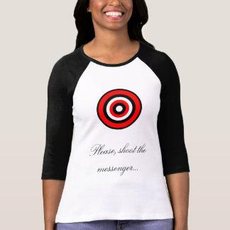 T-shirt Svp, tirez le messager…