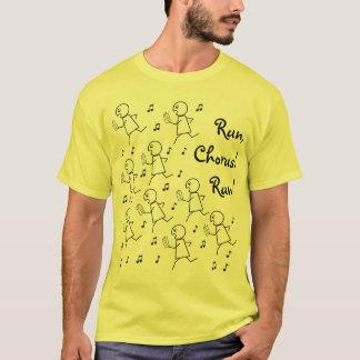 T-shirt T de base - Courez, choeur ! Courez !