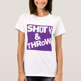 T-shirt tais-toi et jetez