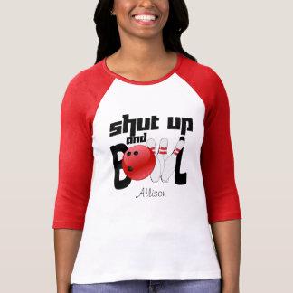 T-shirt Tais-toi et roulez