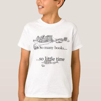 T-shirt Tant de livres, tellement peu d'heure