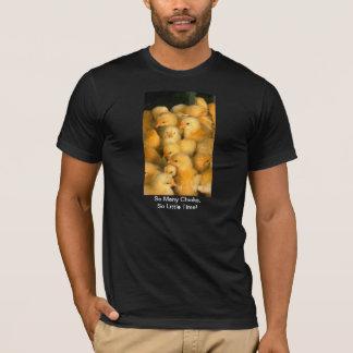 T-shirt Tant de poussins, tellement peu de poulet de