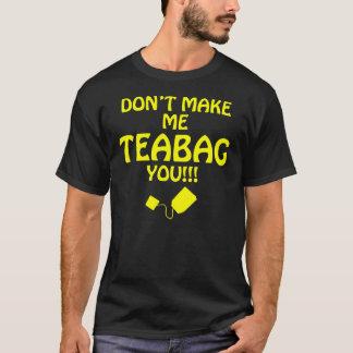 T-shirt Teabagger !