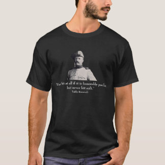 T-shirt Teddy Roosevelt et citation - sur l'avant - noir