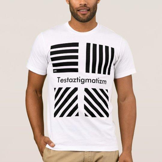 T-shirt Tee shirt Testaztigmatizm  J2M