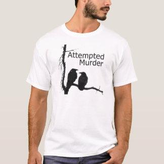 T-shirt Tentative de meurtre