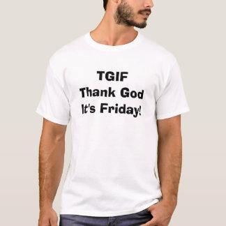 T-shirt TGIF remercient Dieu que c'est vendredi !