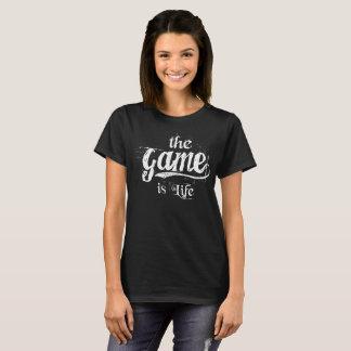 T-shirt The Game est la vie - femmes