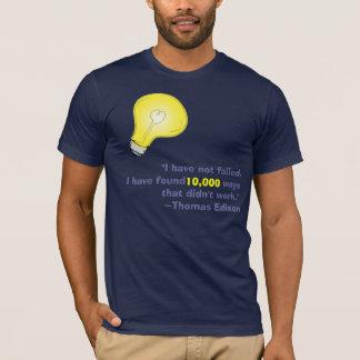 T-shirt Thomas Edison n'est pas tombé en panne
