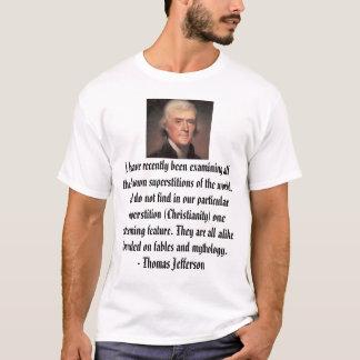 T-shirt Thomas Jefferson, j'ai récemment été examinin…