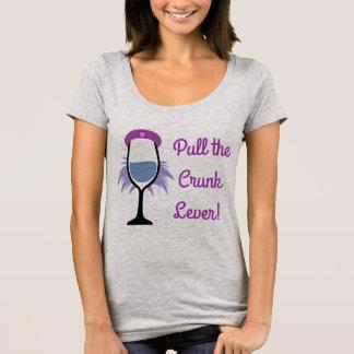 T-shirt Tirez le levier de Crunk - mauvaises filles buvant